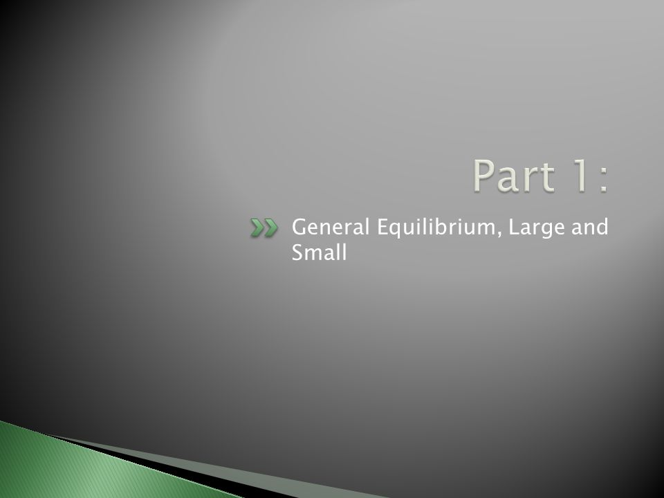 General Equilibrium, Large and Small