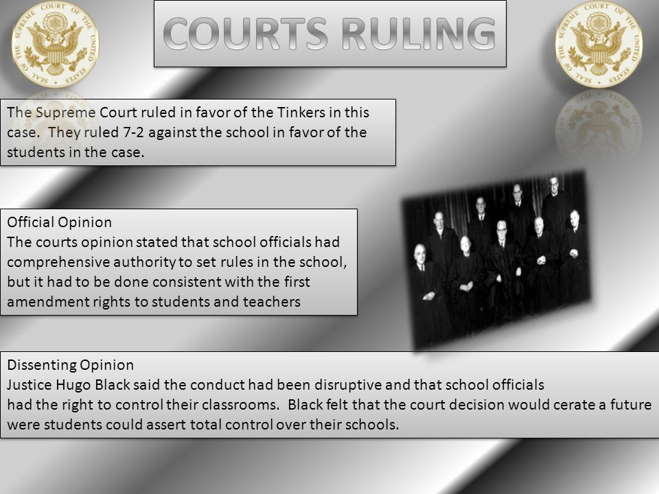 The Supreme Court ruled in favor of the Tinkers in this case.