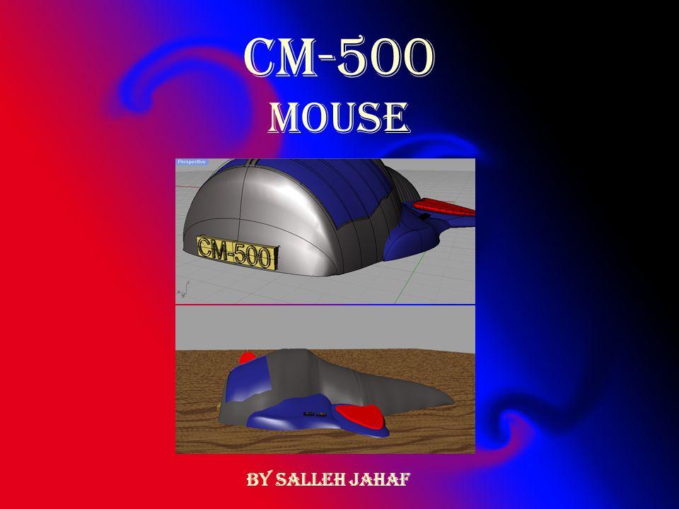 CM-500 MOUSE By Salleh Jahaf