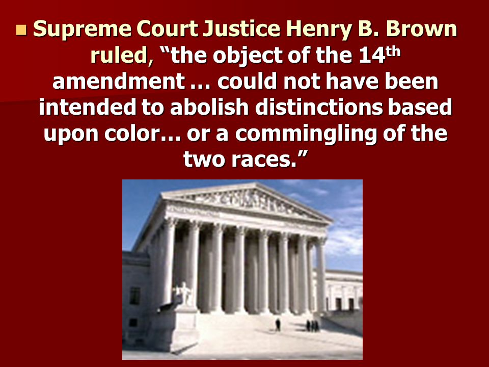 It was not until 1954 in Brown v.
