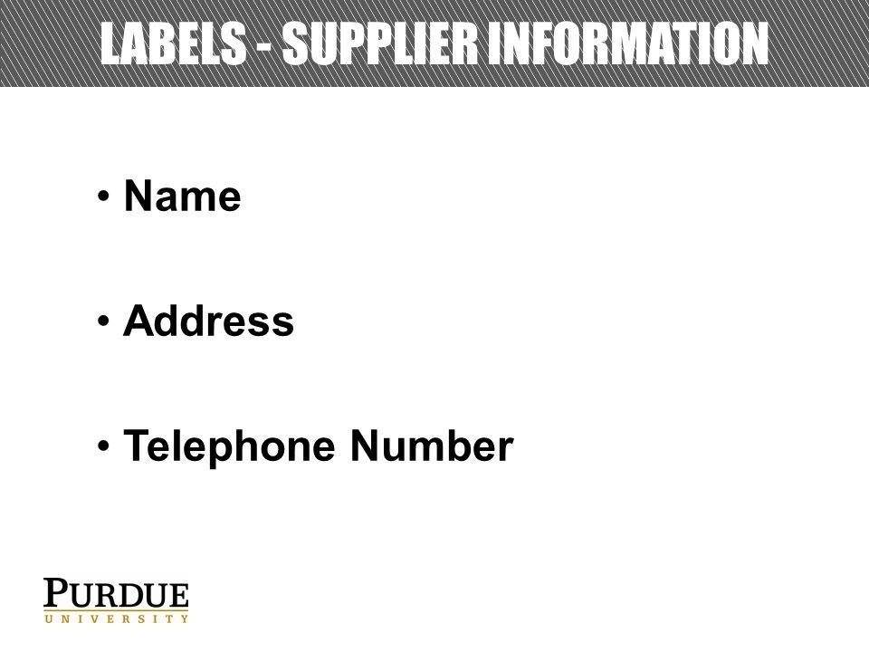 LABELS - SUPPLIER INFORMATION Name Address Telephone Number