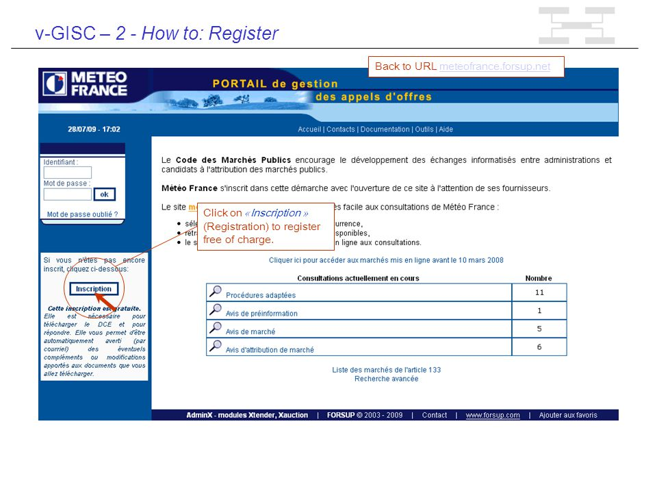 v-GISC – 2 - How to: Register Click on « Inscription » (Registration) to register free of charge.