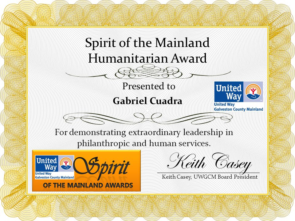 Spirit of the Mainland Humanitarian Award For demonstrating extraordinary leadership in philanthropic and human services.