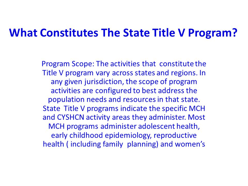 What Constitutes The State Title V Program.