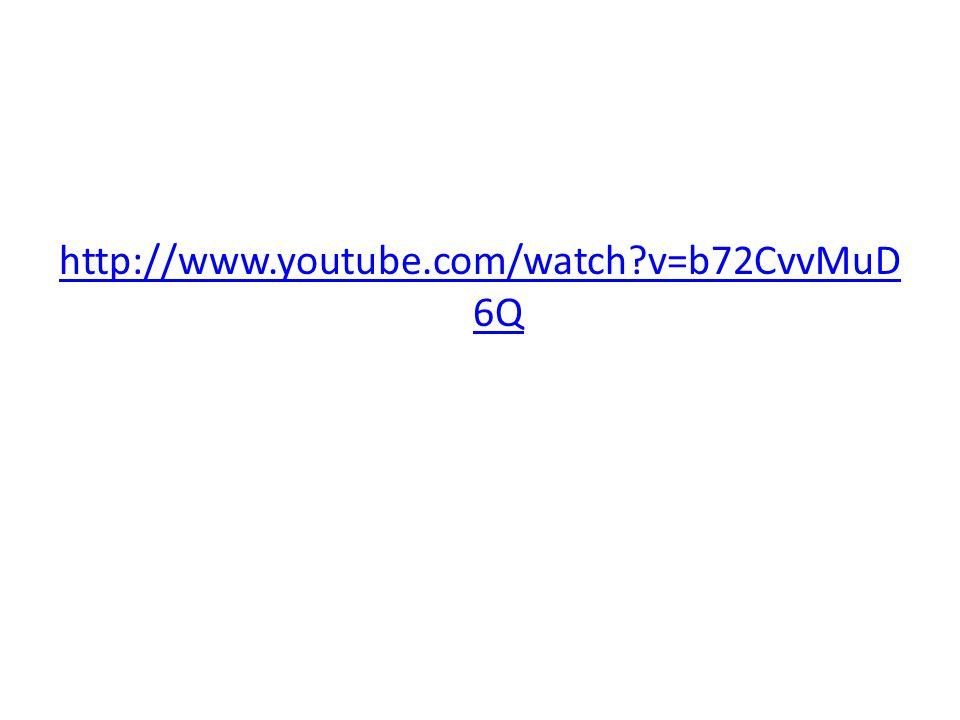 http://www.youtube.com/watch v=b72CvvMuD 6Q
