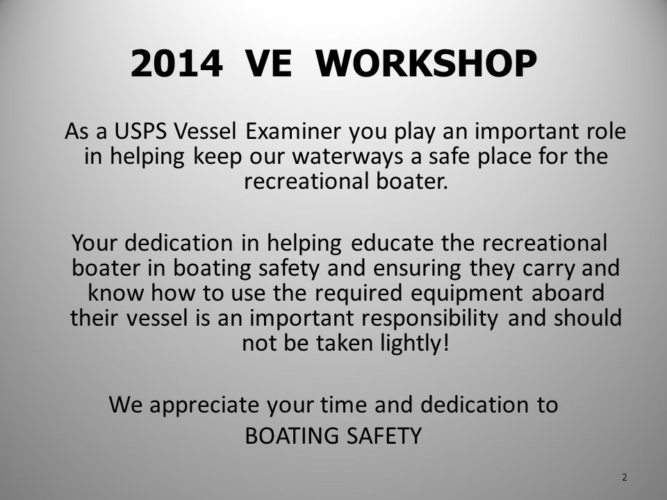 Answer [3] A vessel owner consents to a VSC on a vessel that has a prior year's decal on it.