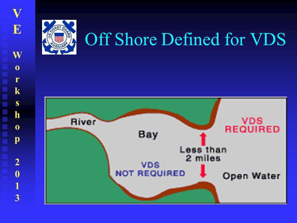 VEWorkshop2013VEWorkshop2013 Off Shore Defined for VDS
