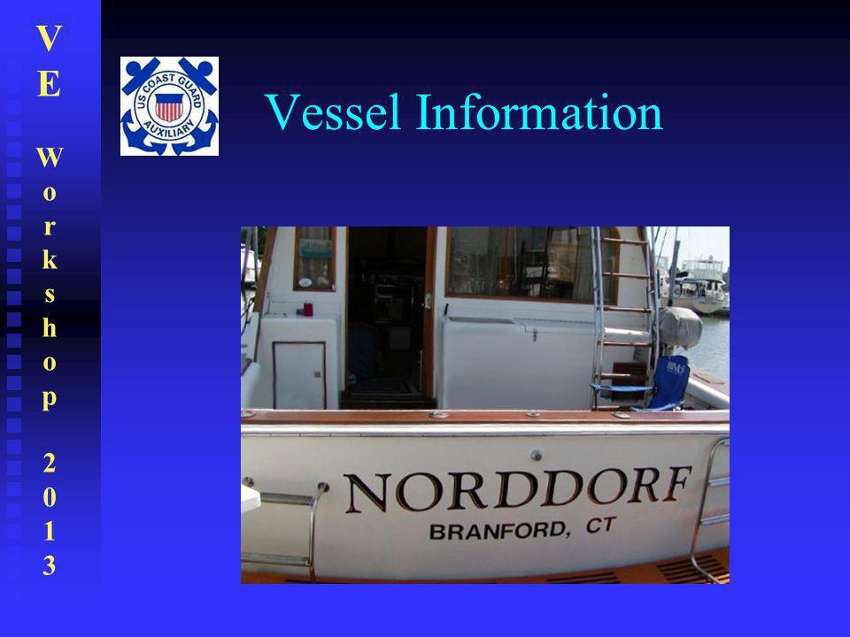 VEWorkshop2013VEWorkshop2013 Vessel Information