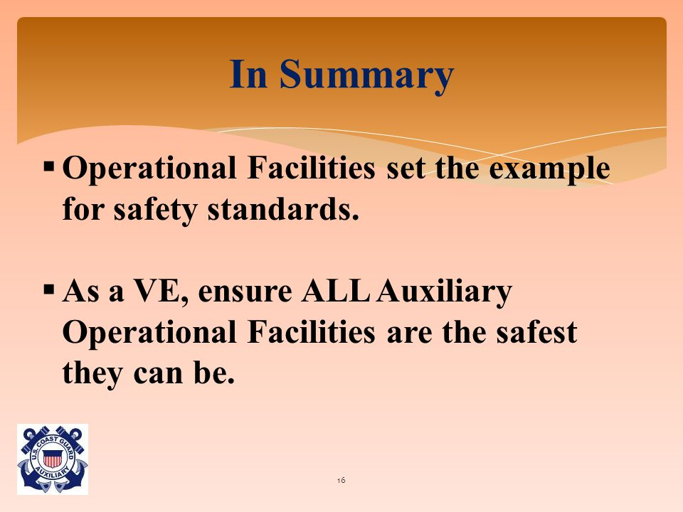  Operational Facilities set the example for safety standards.