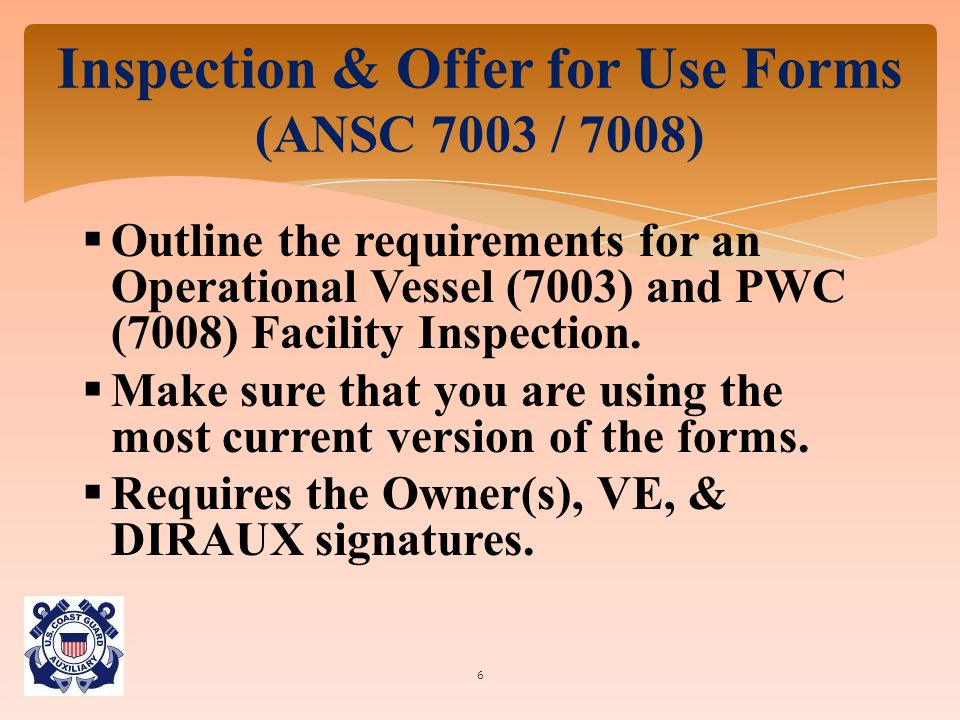  Outline the requirements for an Operational Vessel (7003) and PWC (7008) Facility Inspection.