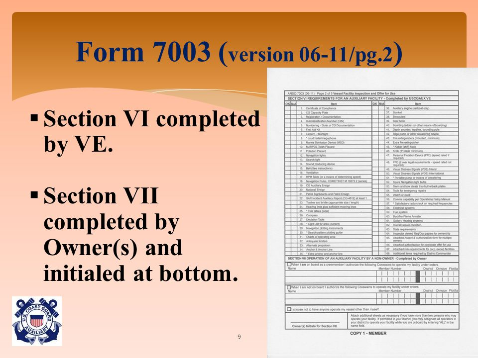 Form 7003 ( version 06-11/pg.2 ) 9  Section VI completed by VE.