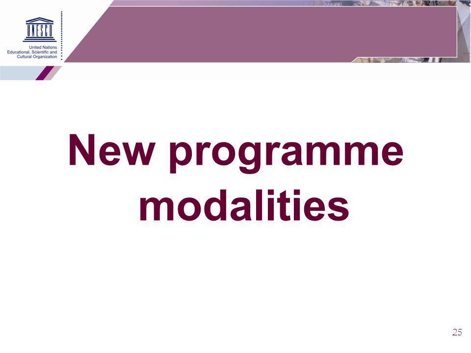 25 New programme modalities