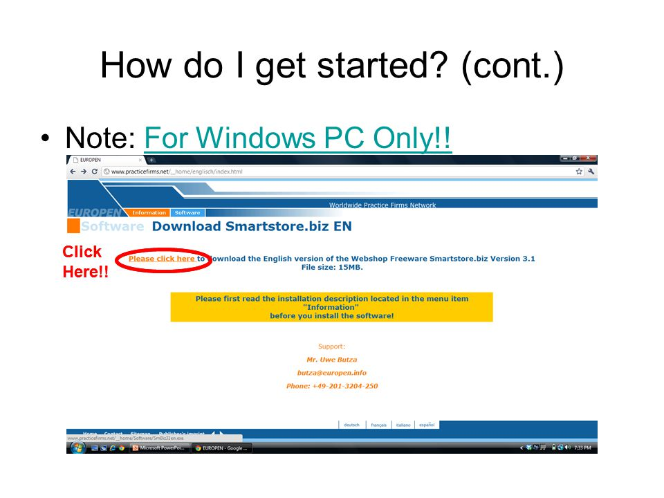 How do I get started? (cont.) Double Click on SmBiz31.exe to setup Click Here!!