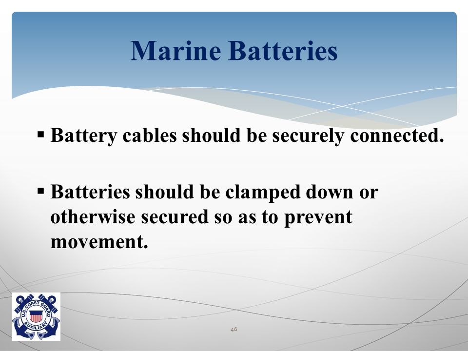  Battery cables should be securely connected.