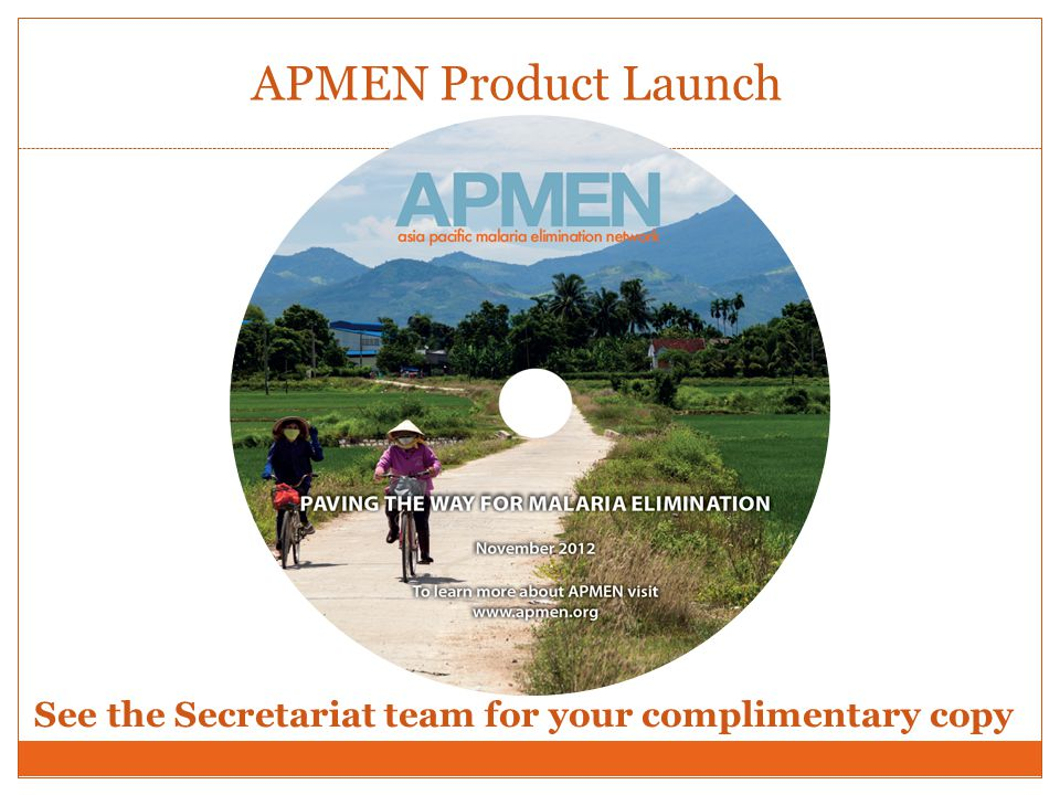 APMEN Product Launch See the Secretariat team for your complimentary copy