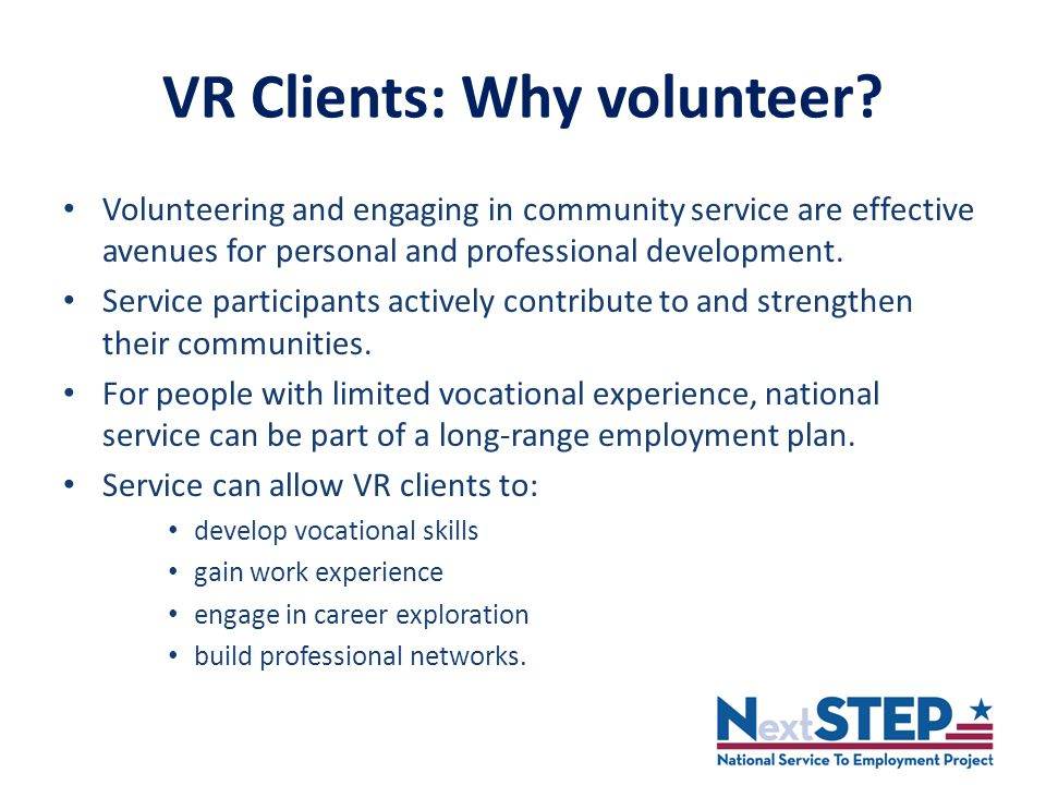 VR Clients: Why volunteer.