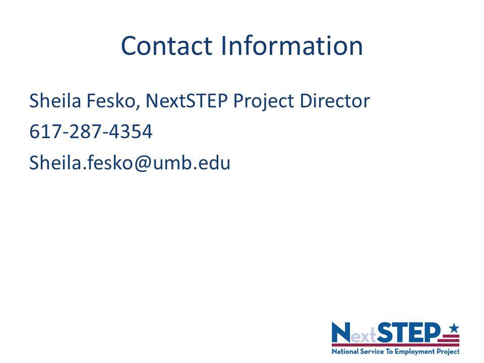 Contact Information Sheila Fesko, NextSTEP Project Director 617-287-4354 Sheila.fesko@umb.edu