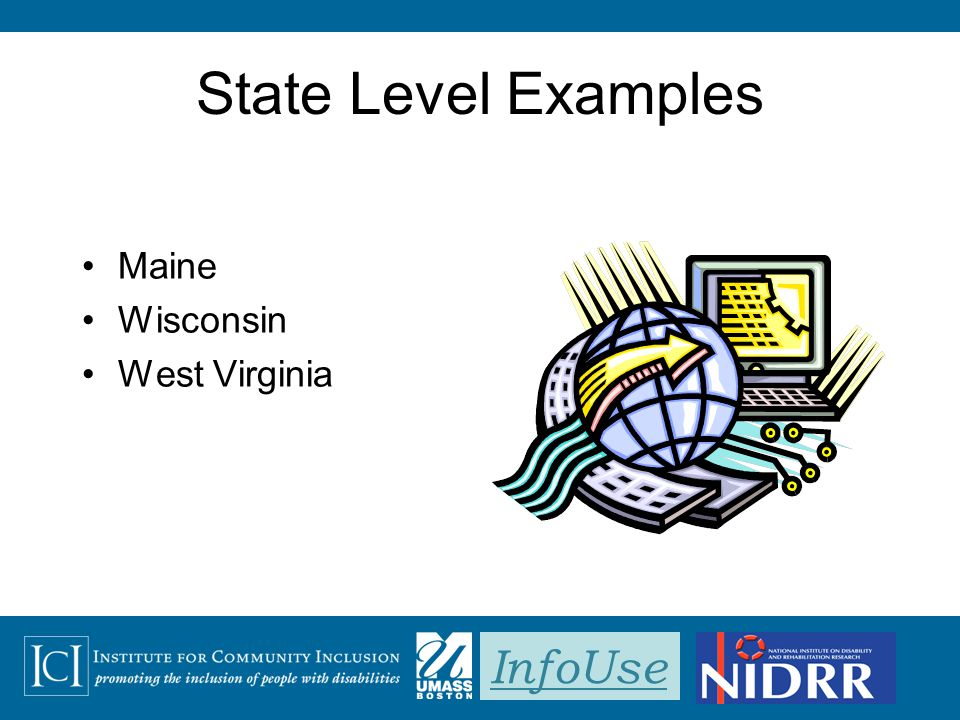 InfoUse State Level Examples Maine Wisconsin West Virginia