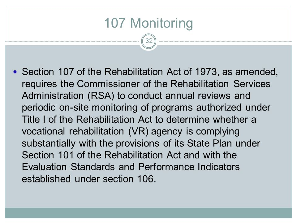 107 Monitoring 31 We're from the Federal Government... And, we're here to HELP you!