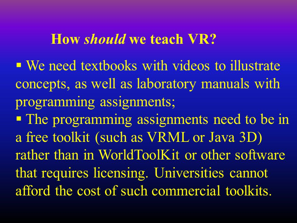 How should we teach VR.