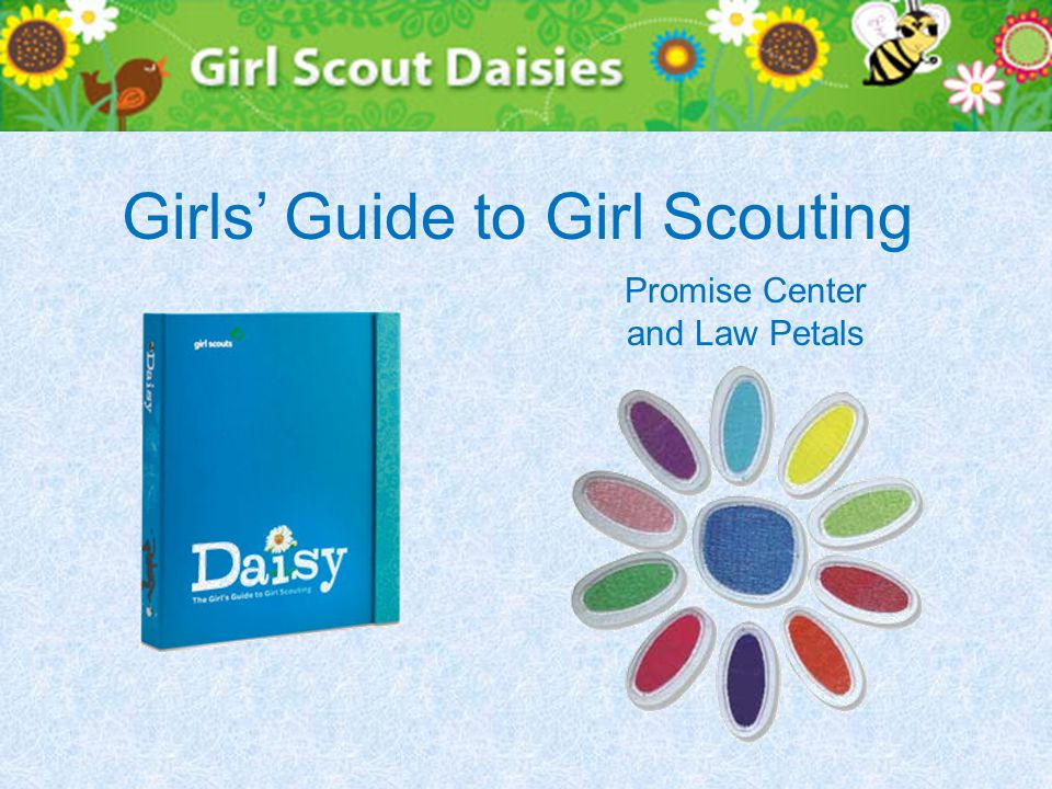 Girls' Guide to Girl Scouting Promise Center and Law Petals