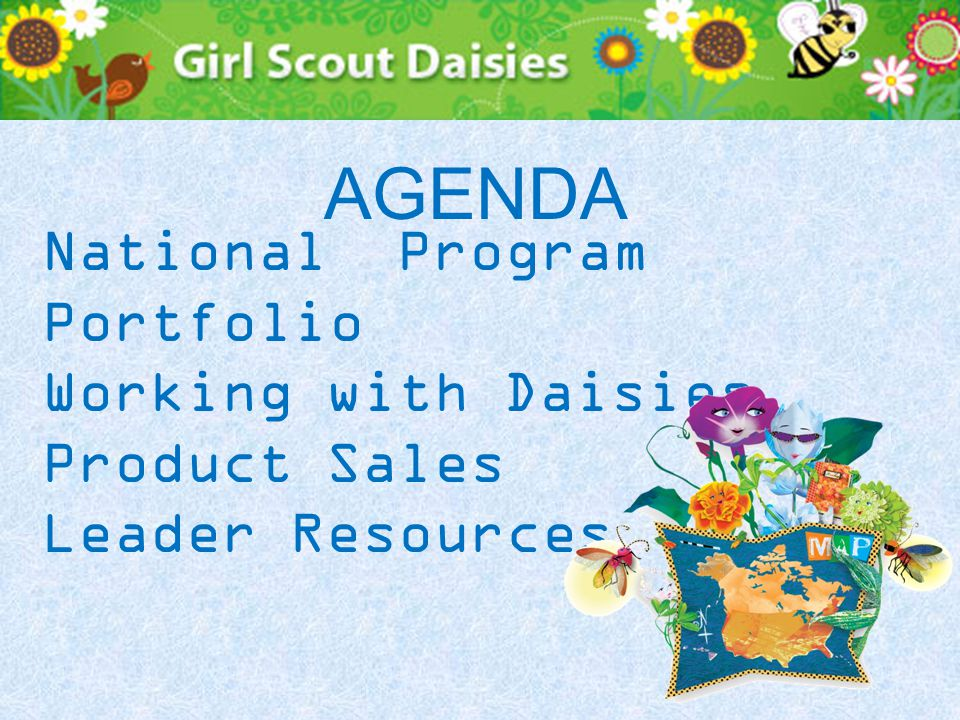 National Program Portfolio Working with Daisies Product Sales Leader Resources AGENDA