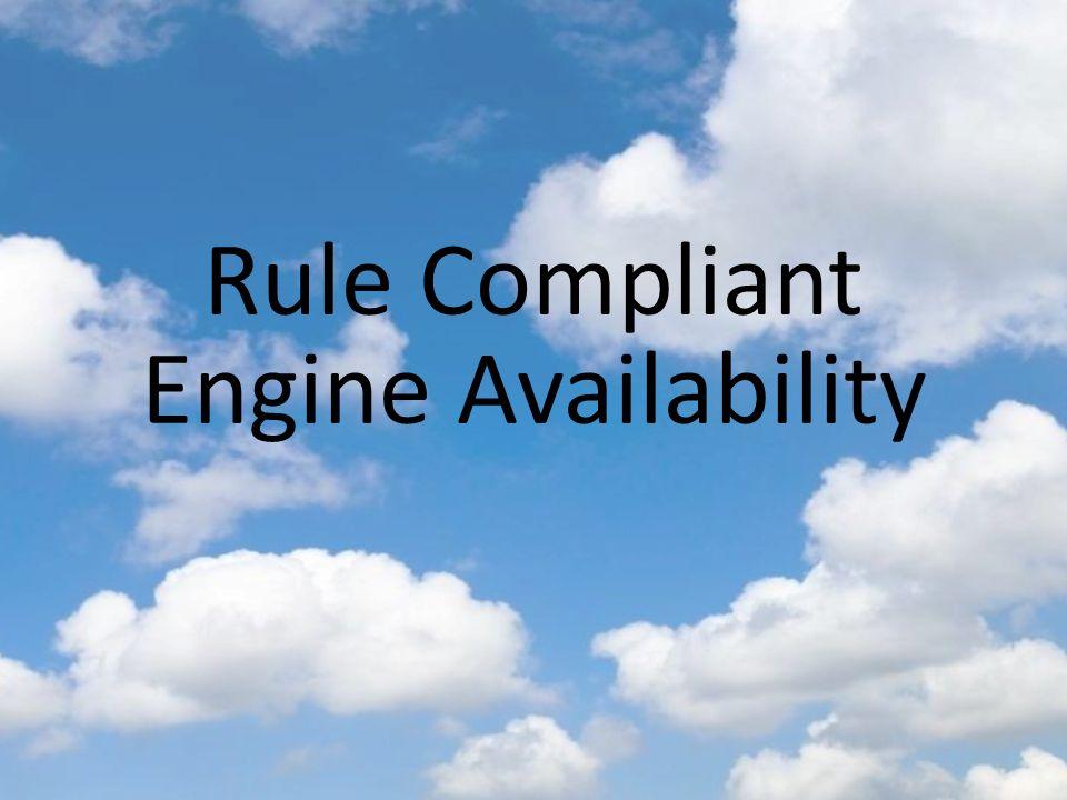 Rule Compliant Engine Availability