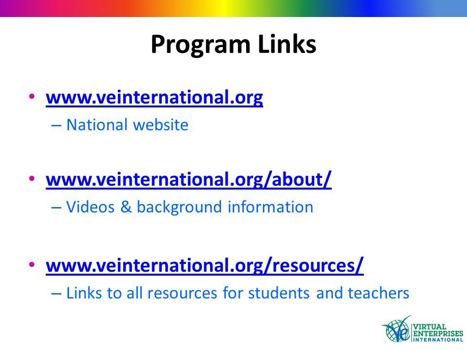 Program Links www.veinternational.org – National website www.veinternational.org/about/ – Videos & background information www.veinternational.org/reso