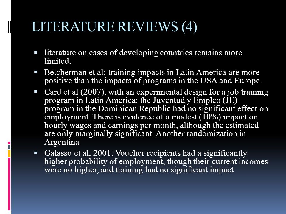 LITERATURE REVIEWS (4)  literature on cases of developing countries remains more limited.