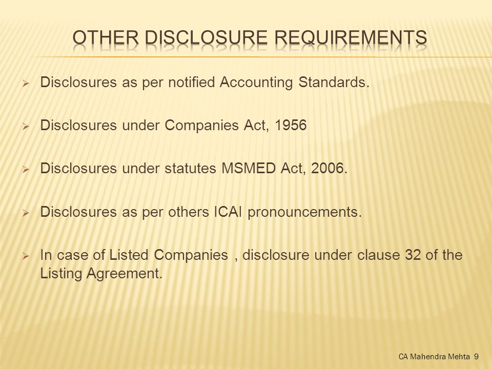  Disclosures as per notified Accounting Standards.