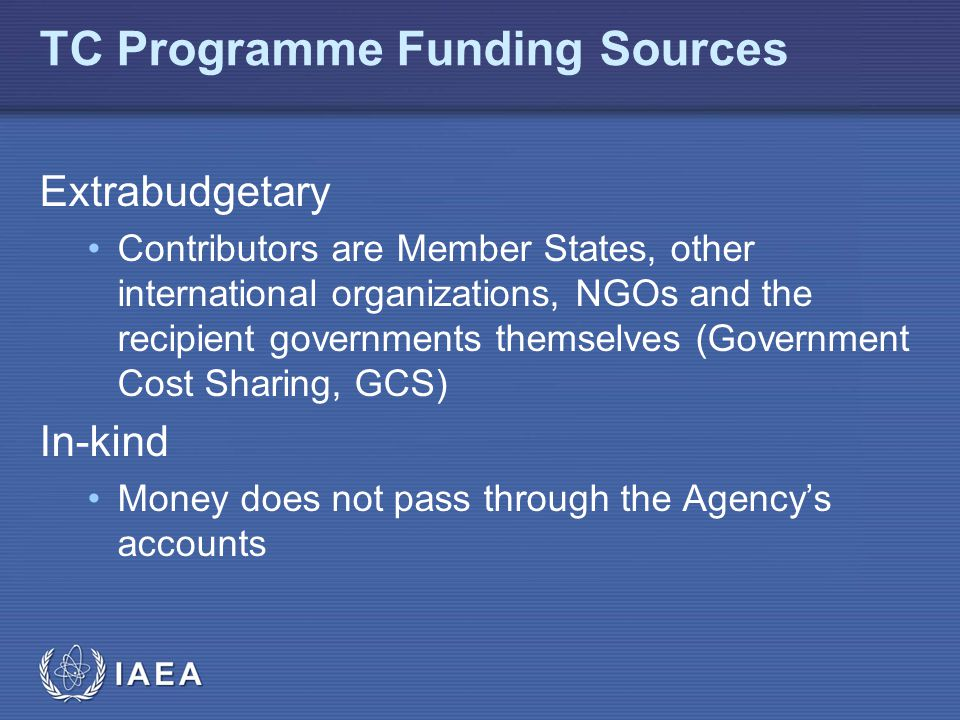 IAEA The Regular Budget MP6 is used to manage the technical cooperation programme Other regular budget major programmes contribute to the programme Technical cooperation programme MP5 MP2 MP3 MP6 MP1