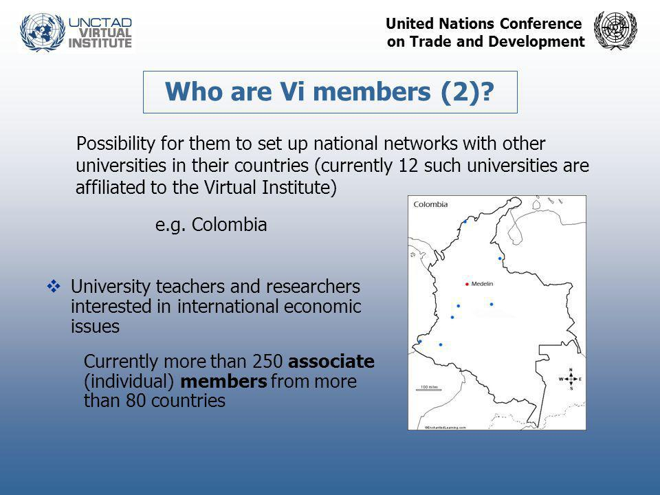 United Nations Conference on Trade and Development Possibility for them to set up national networks with other universities in their countries (curren