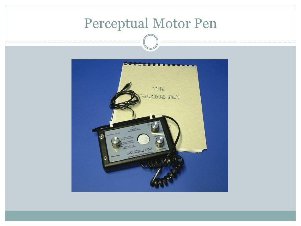 Perceptual Motor Pen