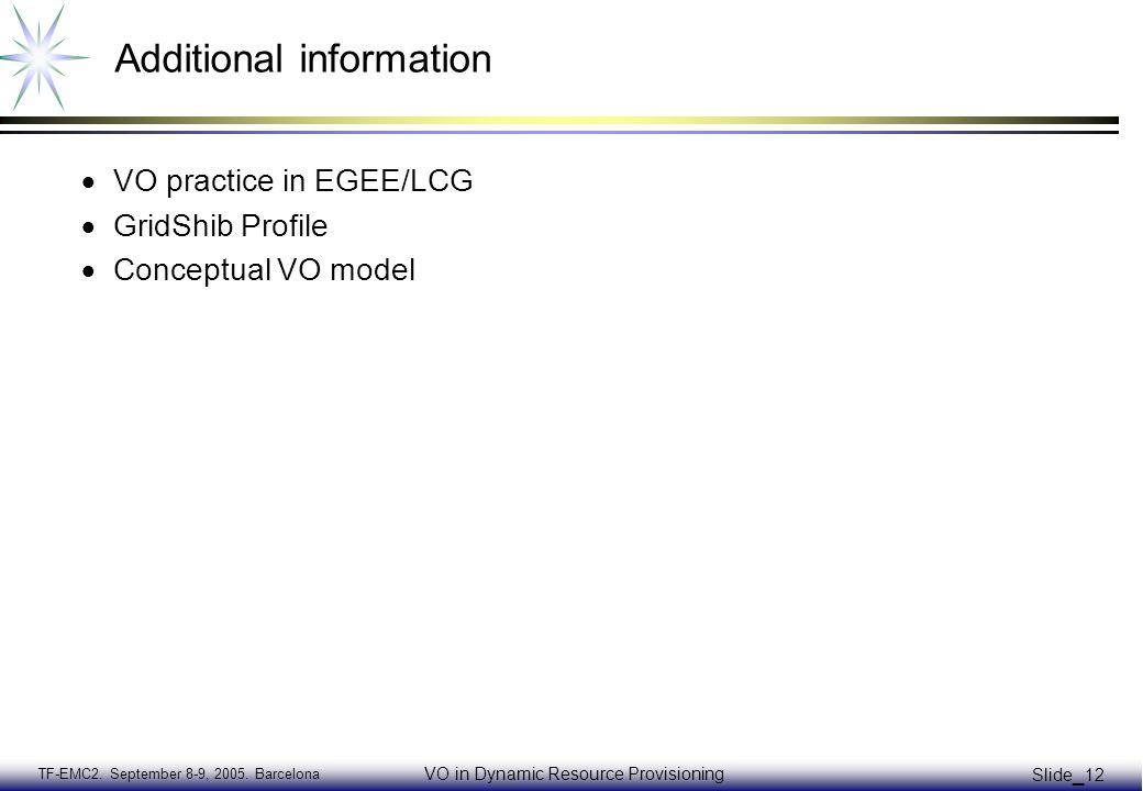 TF-EMC2. September 8-9, 2005.