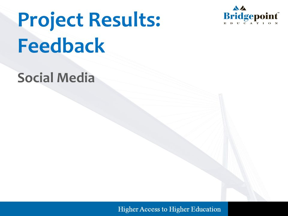 Higher Access to Higher Education Project Results: Feedback Social Media