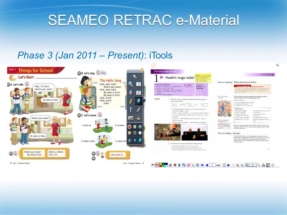 SEAMEO RETRAC e-Material Phase 3 (Jan 2011 – Present): iTools