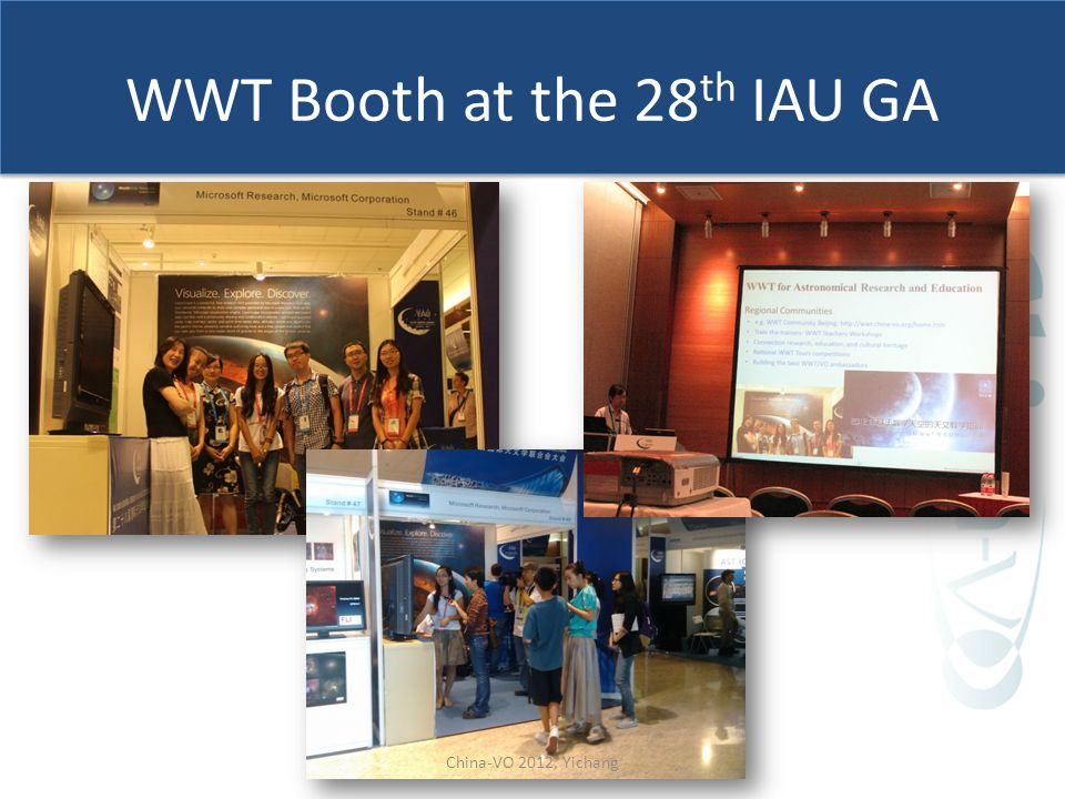 WWT Booth at the 28 th IAU GA China-VO 2012, Yichang