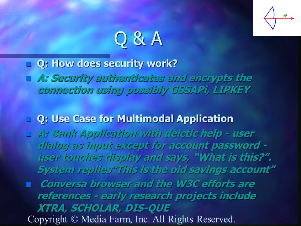 Q & A n Q: How does security work.
