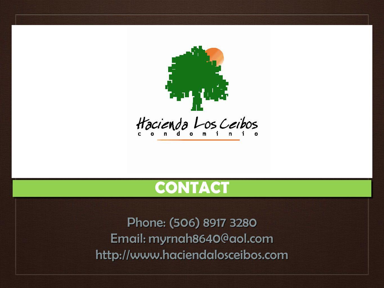 Phone: (506) 8917 3280 Email: myrnah8640@aol.com http://www.haciendalosceibos.com CONTACT
