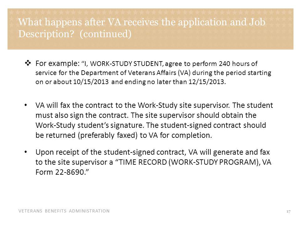 VETERANS BENEFITS ADMINISTRATION What happens after VA receives the application and Job Description.
