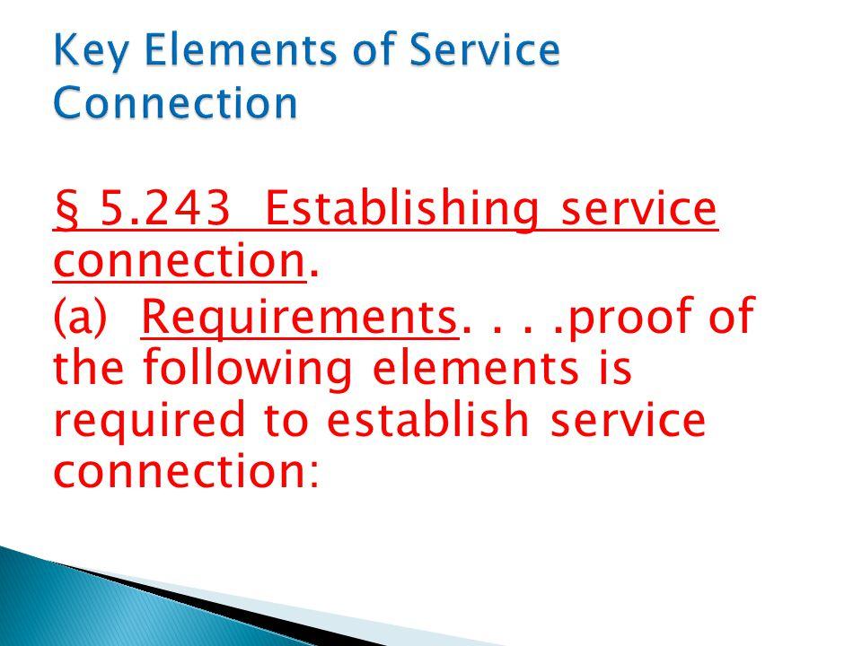 § 5.243 Establishing service connection.