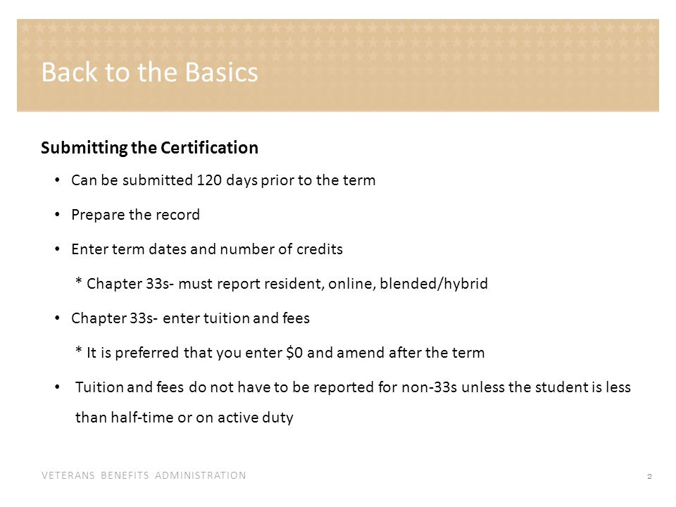 VETERANS BENEFITS ADMINISTRATION Public School Student: certification for Spring 2014 term.
