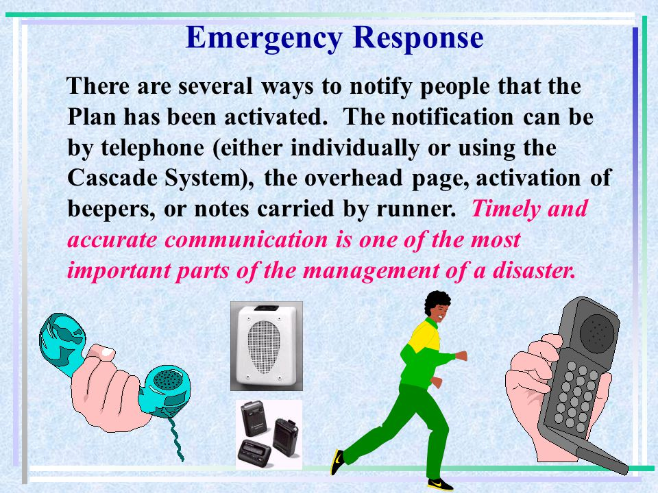 The Medical Center uses the Incident Command System (ICS) which is based on the principal activities of command, operations, medical, logistics, and p