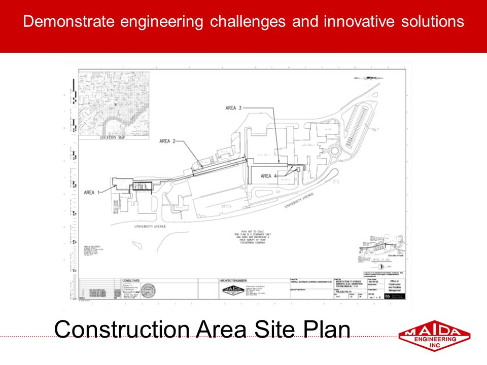 4 Demonstrate engineering challenges and innovative solutions Construction Area Site Plan