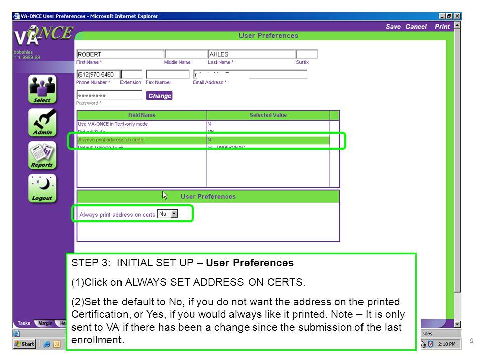 VETERANS BENEFITS ADMINISTRATION Step 2: Multiple Term Enrollments (1)Click on CERTS.