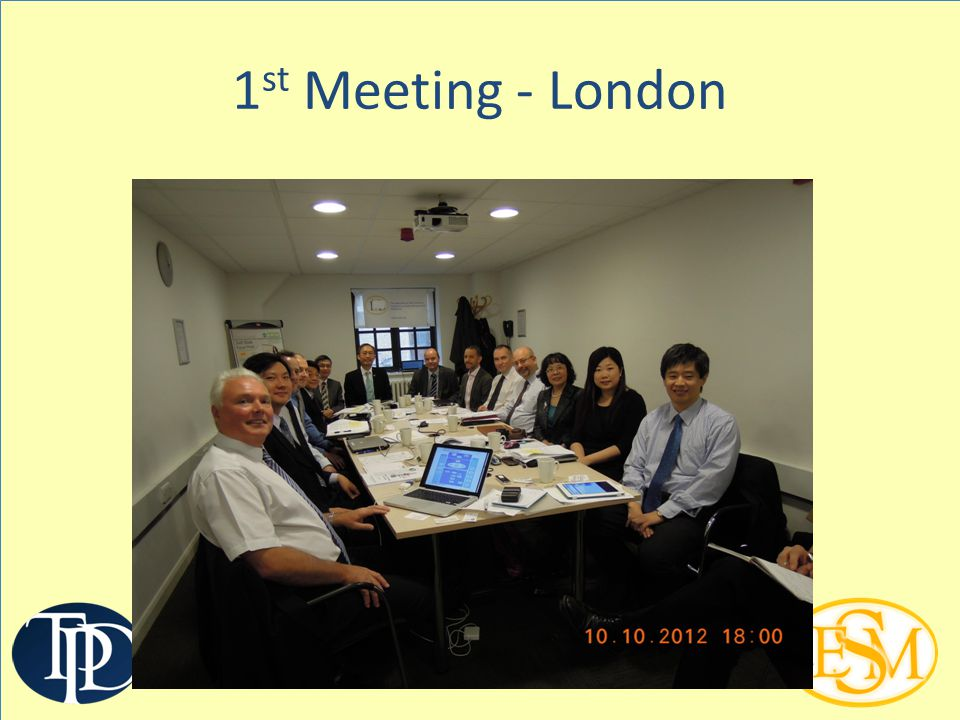 1 st Meeting - London