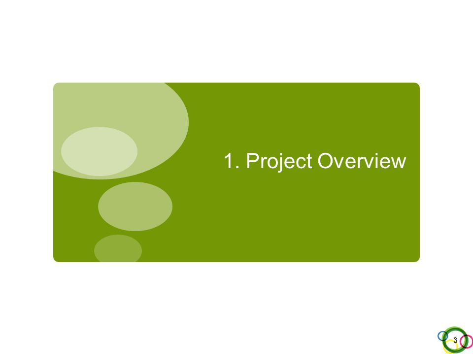 1. Project Overview 3