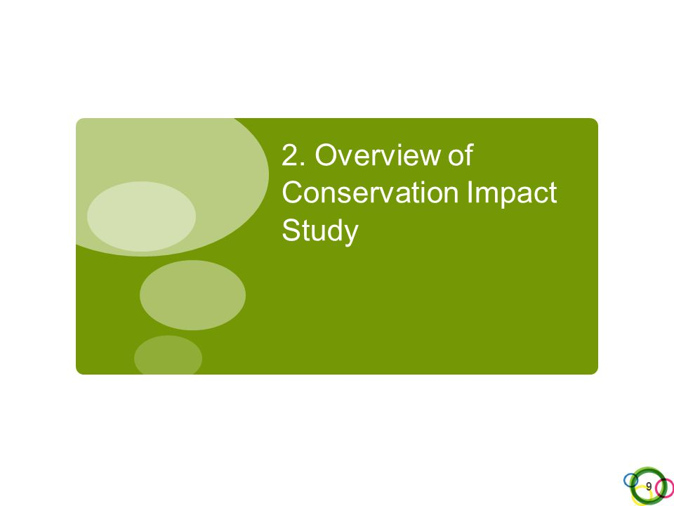 2. Overview of Conservation Impact Study 9
