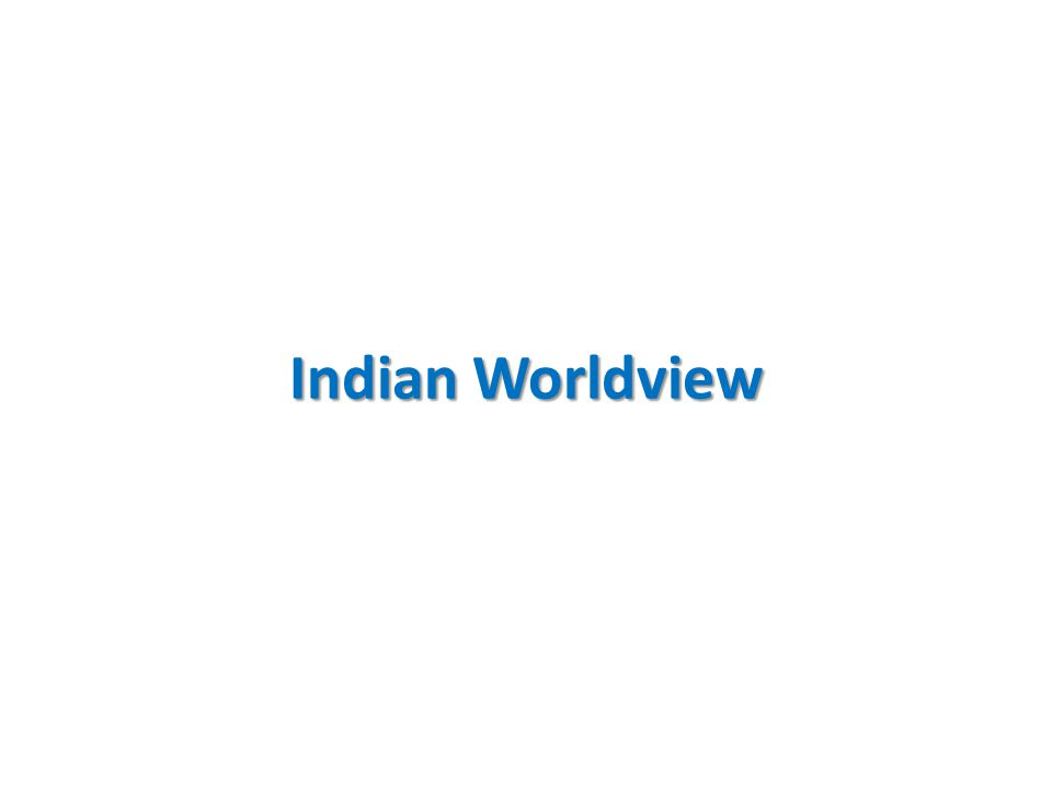 Indian Worldview