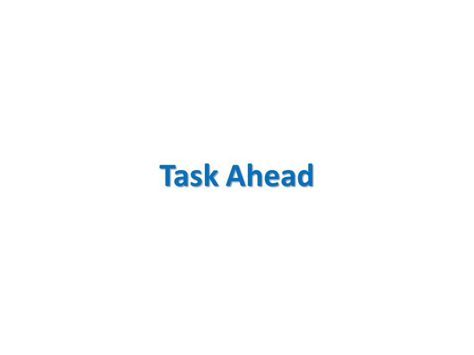 Task Ahead